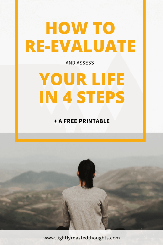 How to evaluate and assess your current life